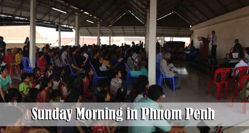 4.1.15-Sunday-AM-Phnom-Penh