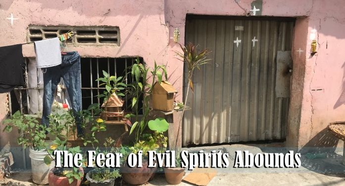 4.29.18 Fear of evil spirits